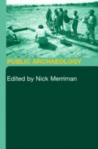 Ebook in inglese Public Archaeology -, -