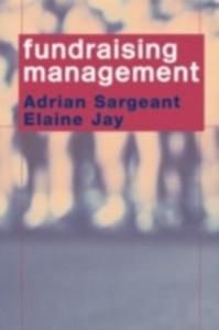 Ebook in inglese Fundraising Management Jay, Elaine , Sargeant, Adrian