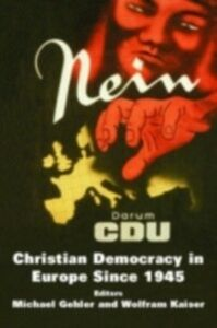 Foto Cover di Christian Democracy in Europe Since 1945, Ebook inglese di  edito da Taylor and Francis