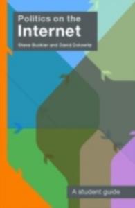 Ebook in inglese Politics on the Internet Buckler, Steve , Dolowitz, David