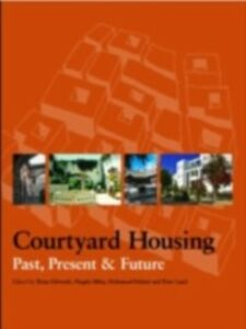 Foto Cover di Courtyard Housing, Ebook inglese di  edito da Taylor and Francis