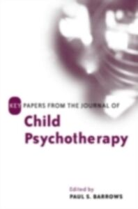 Ebook in inglese Key Papers from the Journal of Child Psychotherapy -, -