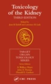Toxicology of the Kidney, Third Edition