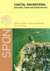 Ebook in inglese Coastal Engineering Chadwick, Andrew , Fleming, Christopher , Reeve, Dominic