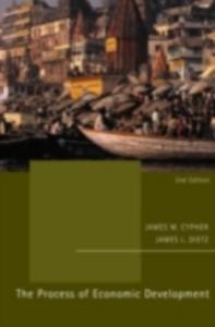 Ebook in inglese Process of Economic Development Cypher, James M. , Dietz, James L.