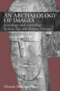 Foto Cover di Archaeology of Images, Ebook inglese di Miranda Aldhouse Green, edito da Taylor and Francis