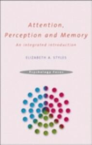 Ebook in inglese Attention, Perception and Memory Styles, Elizabeth