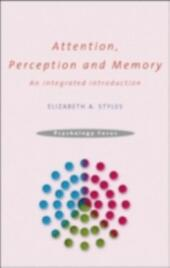 Attention, Perception and Memory