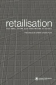 Ebook in inglese Retailisation Chatel, Francesca de , Hunt, Robin