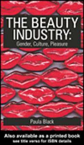 Foto Cover di The Beauty Industry, Ebook inglese di Paula Black, edito da