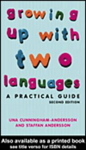 Foto Cover di Growing Up with Two Languages, Ebook inglese di Staffan Andersson,Una Cunningham-Andersson, edito da