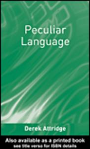 Ebook in inglese Peculiar Language Attridge, Derek