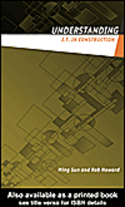 Ebook in inglese Understanding IT in Construction Howard, Rob , Sun, Ming