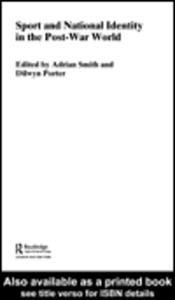 Ebook in inglese Sport and National Identity in the Post-War World