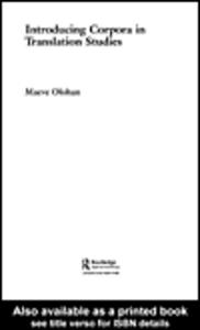 Ebook in inglese Introducing Corpora in Translation Studies Olohan, Maeve