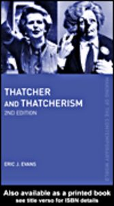 Foto Cover di Thatcher and Thatcherism, Ebook inglese di Eric J. Evans, edito da