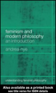 Ebook in inglese Feminism and Modern Philosophy Nye, Andrea