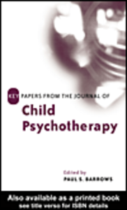 Ebook in inglese Key Papers from the Journal of Child Psychotherapy