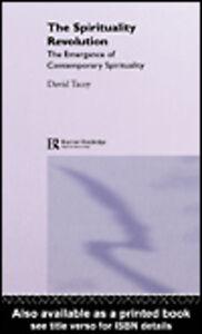Foto Cover di The Spirituality Revolution, Ebook inglese di David Tacey, edito da