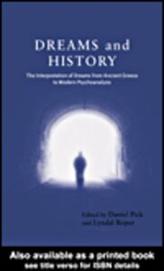 Foto Cover di Dreams and History, Ebook inglese di Daniel Pick,Lyndal Roper, edito da