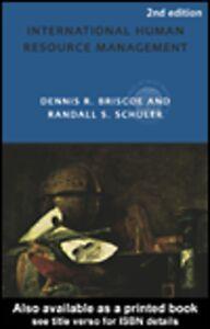 Ebook in inglese International Human Resource Management Briscoe, Dennis , Schuler, Randall
