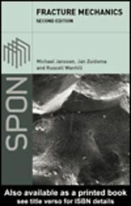 Ebook in inglese Fracture Mechanics Janssen, Michael , Wanhill, Russell , Zuidema, Jan