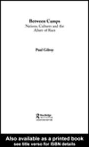 Ebook in inglese Between Camps Gilroy, Paul