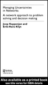 Ebook in inglese Managing Uncertainties in Networks Klijn, Erik-Hans , Koppenjan, Joop