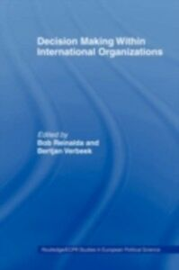 Foto Cover di Decision Making Within International Organisations, Ebook inglese di  edito da Taylor and Francis