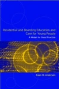 Foto Cover di Residential and Boarding Education and Care for Young People, Ebook inglese di Ewan Anderson, edito da Taylor and Francis