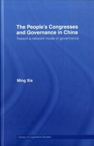Ebook in inglese People's Congresses and Governance in China Xia, Ming
