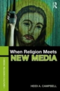 Ebook in inglese When Religion Meets New Media Campbell, Heidi