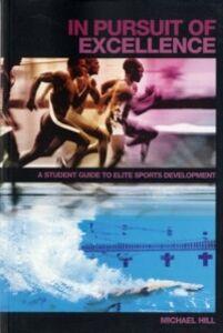 Foto Cover di In Pursuit of Excellence, Ebook inglese di Michael Hill, edito da Taylor and Francis