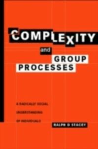 Foto Cover di Complexity and Group Processes, Ebook inglese di Ralph D. Stacey, edito da Taylor and Francis