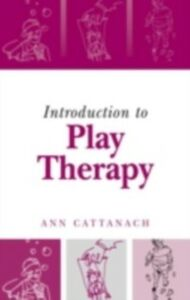 Ebook in inglese Introduction to Play Therapy Cattanach, Ann