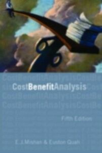Ebook in inglese Cost-Benefit Analysis Mishan, E.J. , Quah, Euston