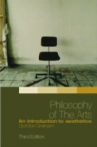 Ebook in inglese Philosophy of the Arts Graham, Gordon