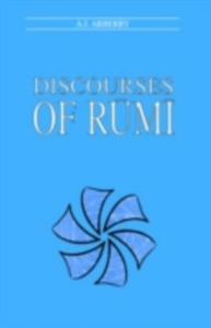 Ebook in inglese Discourses of Rumi Arberry, A.J