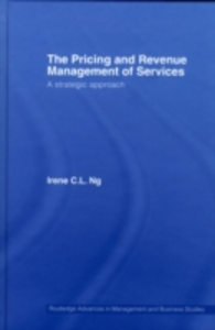 Ebook in inglese Pricing and Revenue Management of Services Ng, Irene C.L.