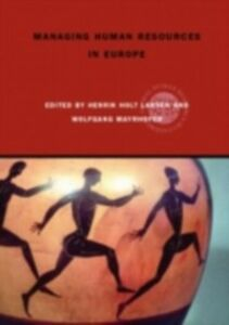 Foto Cover di Managing Human Resources in Europe, Ebook inglese di  edito da Taylor and Francis