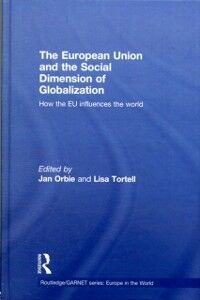 Ebook in inglese European Union and the Social Dimension of Globalization -, -