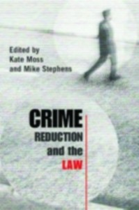 Ebook in inglese Crime Reduction and the Law -, -