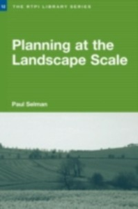 Ebook in inglese Planning at the Landscape Scale Selman, Paul