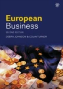 Ebook in inglese European Business Johnson, Debra , Turner, Colin