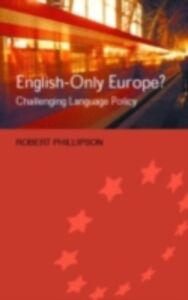 Ebook in inglese English-Only Europe? Phillipson, Robert