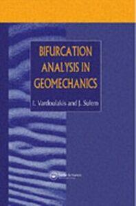 Foto Cover di Bifurcation Analysis in Geomechanics, Ebook inglese di J. Sulem,I.G. Vardoulakis, edito da Taylor and Francis