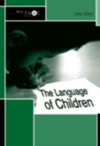 Ebook in inglese Language of Children Gillen, Julia