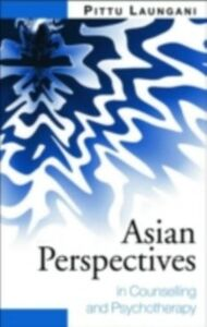 Foto Cover di Asian Perspectives in Counselling and Psychotherapy, Ebook inglese di Pittu Laungani, edito da Taylor and Francis
