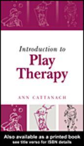 Foto Cover di Introduction to Play Therapy, Ebook inglese di Ann Cattanach, edito da