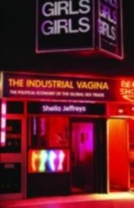 Ebook in inglese Industrial Vagina Jeffreys, Sheila